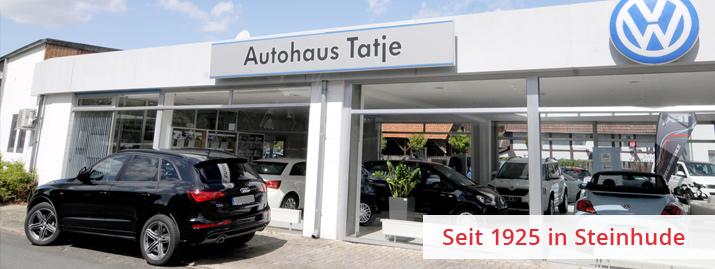 Autohaus Tatje - seit 1925 in Steinhude